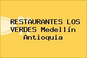 RESTAURANTES LOS VERDES Medellín Antioquia