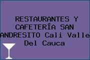 RESTAURANTES Y CAFETERÍA SAN ANDRESITO Cali Valle Del Cauca