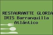 RESTAURANTTE GLORIA IRIS Barranquilla Atlántico