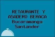 RETAURANTE Y ASADERO BERACA Bucaramanga Santander