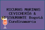 RICURAS MARINAS CEVICHERÍA & RESTAURANTE Bogotá Cundinamarca