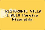 RISTORANTE VILLA ITALIA Pereira Risaralda