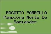 ROCOTTO PARRILLA Pamplona Norte De Santander