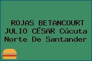 ROJAS BETANCOURT JULIO CÉSAR Cúcuta Norte De Santander