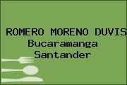 ROMERO MORENO DUVIS Bucaramanga Santander