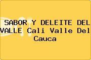 SABOR Y DELEITE DEL VALLE Cali Valle Del Cauca