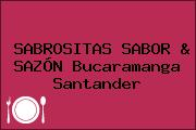 SABROSITAS SABOR & SAZÓN Bucaramanga Santander