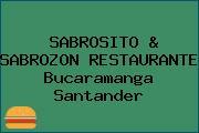 SABROSITO & SABROZON RESTAURANTE Bucaramanga Santander
