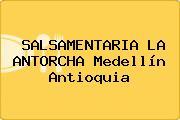 SALSAMENTARIA LA ANTORCHA Medellín Antioquia