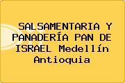 SALSAMENTARIA Y PANADERÍA PAN DE ISRAEL Medellín Antioquia