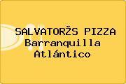 SALVATOR®S PIZZA Barranquilla Atlántico