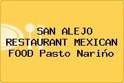 SAN ALEJO RESTAURANT MEXICAN FOOD Pasto Nariño