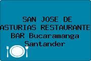 SAN JOSE DE ASTURIAS RESTAURANTE BAR Bucaramanga Santander