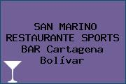 SAN MARINO RESTAURANTE SPORTS BAR Cartagena Bolívar