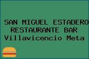 SAN MIGUEL ESTADERO RESTAURANTE BAR Villavicencio Meta