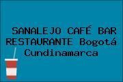 SANALEJO CAFÉ BAR RESTAURANTE Bogotá Cundinamarca