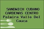 SANDWICH CUBANO CARDENAS CENTRO Palmira Valle Del Cauca