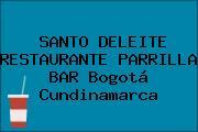 SANTO DELEITE RESTAURANTE PARRILLA BAR Bogotá Cundinamarca