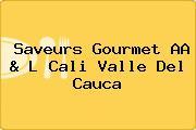 Saveurs Gourmet AA & L Cali Valle Del Cauca