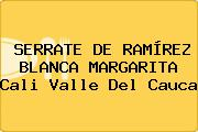 SERRATE DE RAMÍREZ BLANCA MARGARITA Cali Valle Del Cauca
