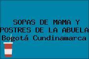 SOPAS DE MAMA Y POSTRES DE LA ABUELA Bogotá Cundinamarca