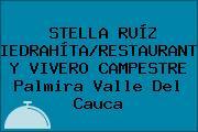 STELLA RUÍZ PIEDRAHÍTA/RESTAURANTE Y VIVERO CAMPESTRE Palmira Valle Del Cauca