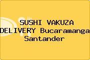 SUSHI VAKUZA DELIVERY Bucaramanga Santander