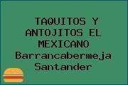 TAQUITOS Y ANTOJITOS EL MEXICANO Barrancabermeja Santander