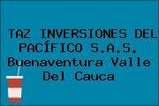TAZ INVERSIONES DEL PACÍFICO S.A.S. Buenaventura Valle Del Cauca