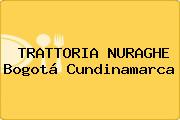 TRATTORIA NURAGHE Bogotá Cundinamarca