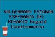 VALDERRAMA ESCOBAR ESPERANZA DEL ROSARIO Bogotá Cundinamarca