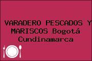 VARADERO PESCADOS Y MARISCOS Bogotá Cundinamarca