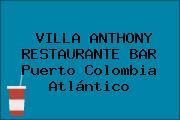 VILLA ANTHONY RESTAURANTE BAR Puerto Colombia Atlántico