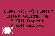 WONG BISTRÓ COMIDA CHINA GOURMET & SUSHI Bogotá Cundinamarca