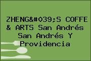 ZHENG'S COFFE & ARTS San Andrés San Andrés Y Providencia