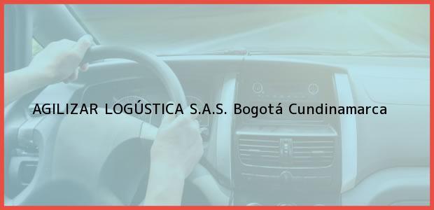 Teléfono, Dirección y otros datos de contacto para AGILIZAR LOGÚSTICA S.A.S., Bogotá, Cundinamarca, Colombia