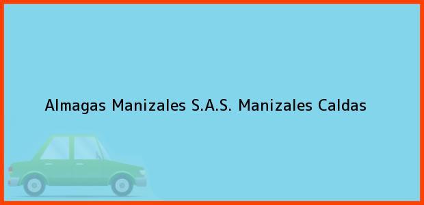 Teléfono, Dirección y otros datos de contacto para ALMAGAS MANIZALES S.A.S., Manizales, Caldas, Colombia