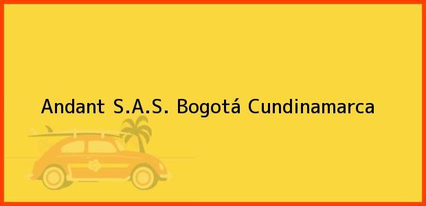 Teléfono, Dirección y otros datos de contacto para Andant S.A.S., Bogotá, Cundinamarca, Colombia