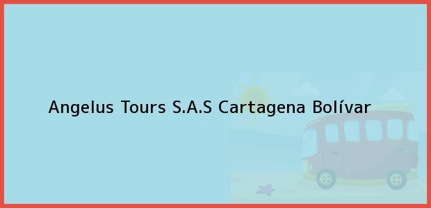 Teléfono, Dirección y otros datos de contacto para Angelus Tours S.A.S, Cartagena, Bolívar, Colombia