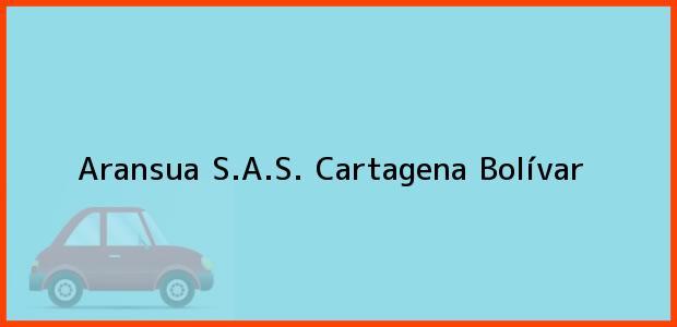 Teléfono, Dirección y otros datos de contacto para Aransua S.A.S., Cartagena, Bolívar, Colombia