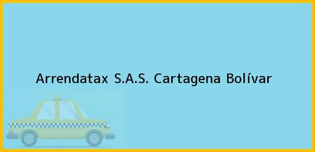 Teléfono, Dirección y otros datos de contacto para Arrendatax S.A.S., Cartagena, Bolívar, Colombia