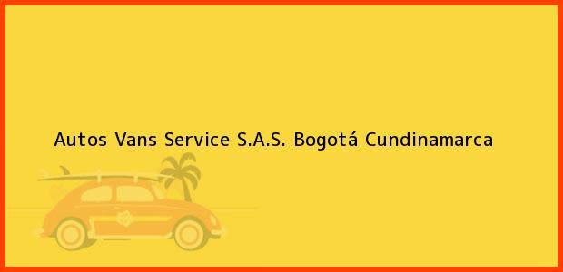 Teléfono, Dirección y otros datos de contacto para Autos Vans Service S.A.S., Bogotá, Cundinamarca, Colombia
