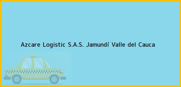 Teléfono, Dirección y otros datos de contacto para Azcare Logistic S.A.S., Jamundí, Valle del Cauca, Colombia