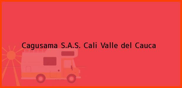 Teléfono, Dirección y otros datos de contacto para Cagusama S.A.S., Cali, Valle del Cauca, Colombia