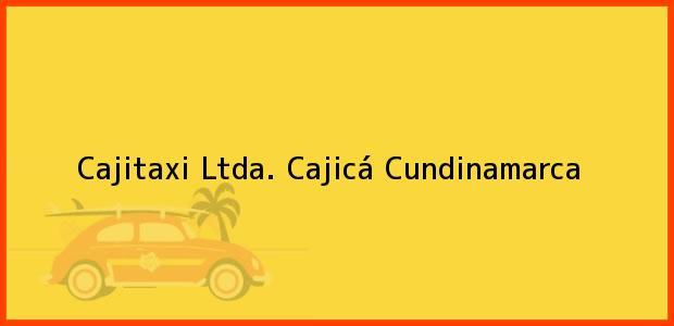 Teléfono, Dirección y otros datos de contacto para Cajitaxi Ltda., Cajicá, Cundinamarca, Colombia
