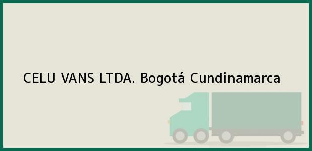 Teléfono, Dirección y otros datos de contacto para CELU VANS LTDA., Bogotá, Cundinamarca, Colombia