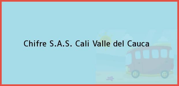 Teléfono, Dirección y otros datos de contacto para Chifre S.A.S., Cali, Valle del Cauca, Colombia