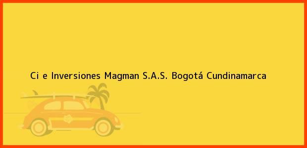 Teléfono, Dirección y otros datos de contacto para Ci e Inversiones Magman S.A.S., Bogotá, Cundinamarca, Colombia