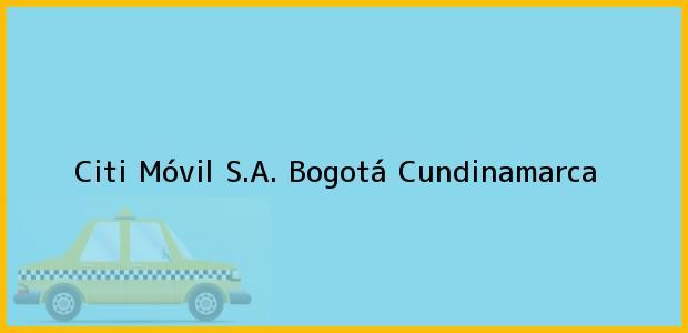Teléfono, Dirección y otros datos de contacto para Citi Móvil S.A., Bogotá, Cundinamarca, Colombia