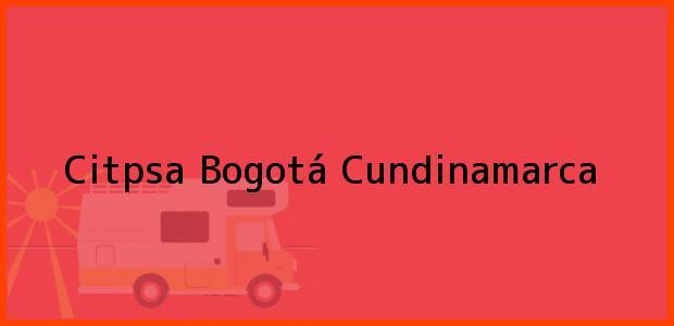 Teléfono, Dirección y otros datos de contacto para Citpsa, Bogotá, Cundinamarca, Colombia